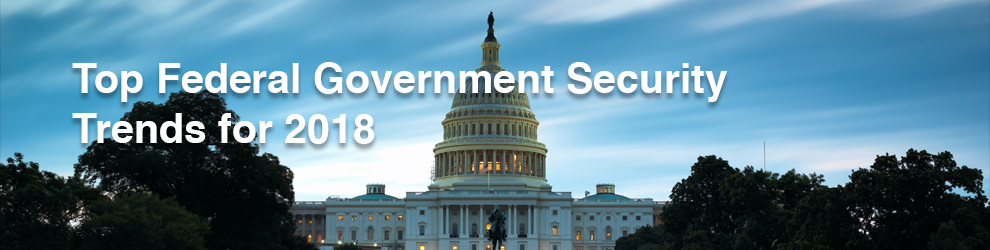 Federal Security Trends